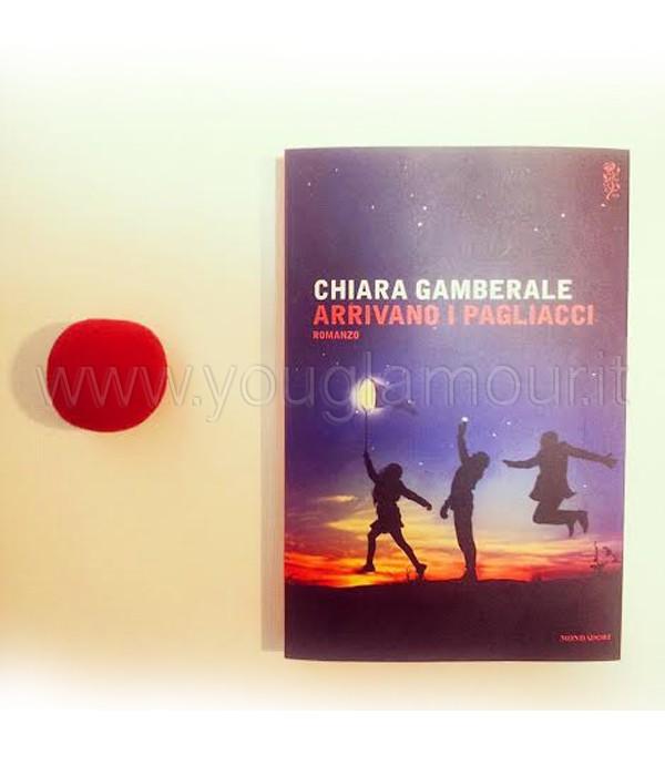 Consiglio di carta: Arrivano i pagliacci di Chiara Gamberale